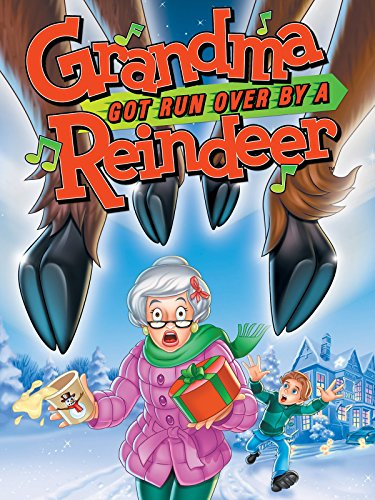 Grandma Got Run Over By A Reindeer movie cover
